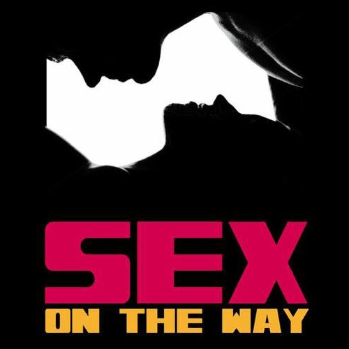 Sex On The Way