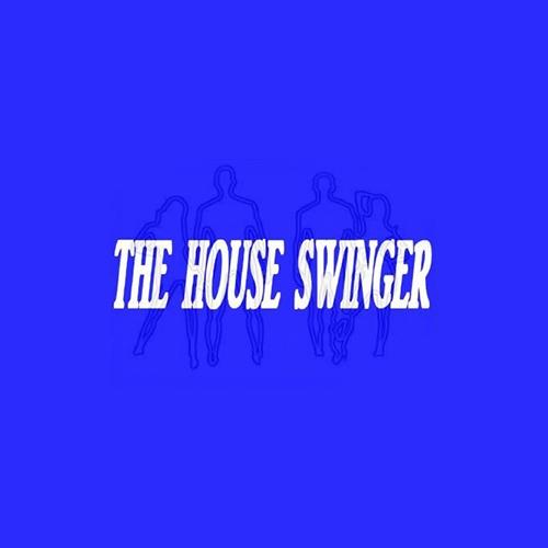 The House Swinger